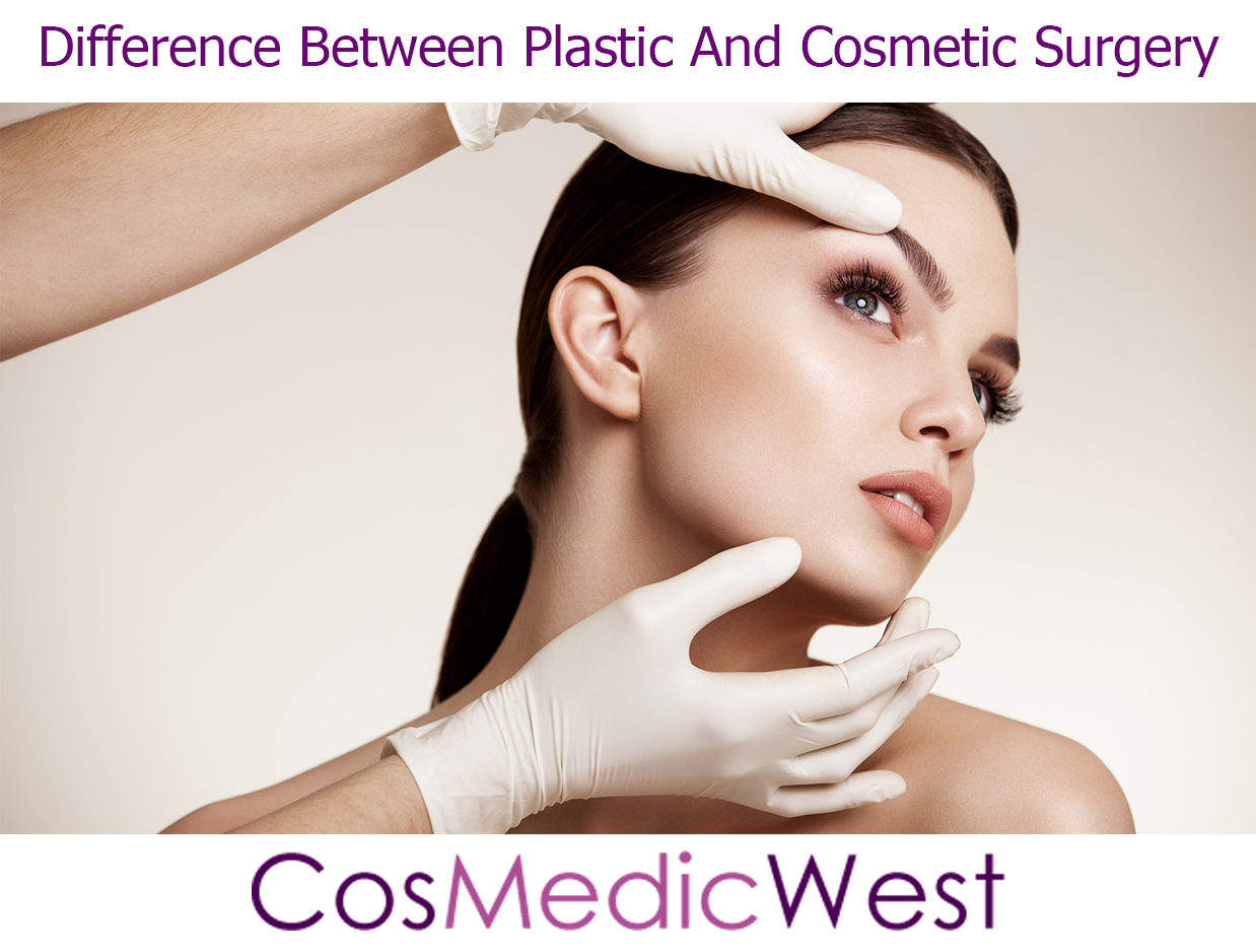 Difference Between Plastic And Cosmetic Surgery - Cosmetic Surgery