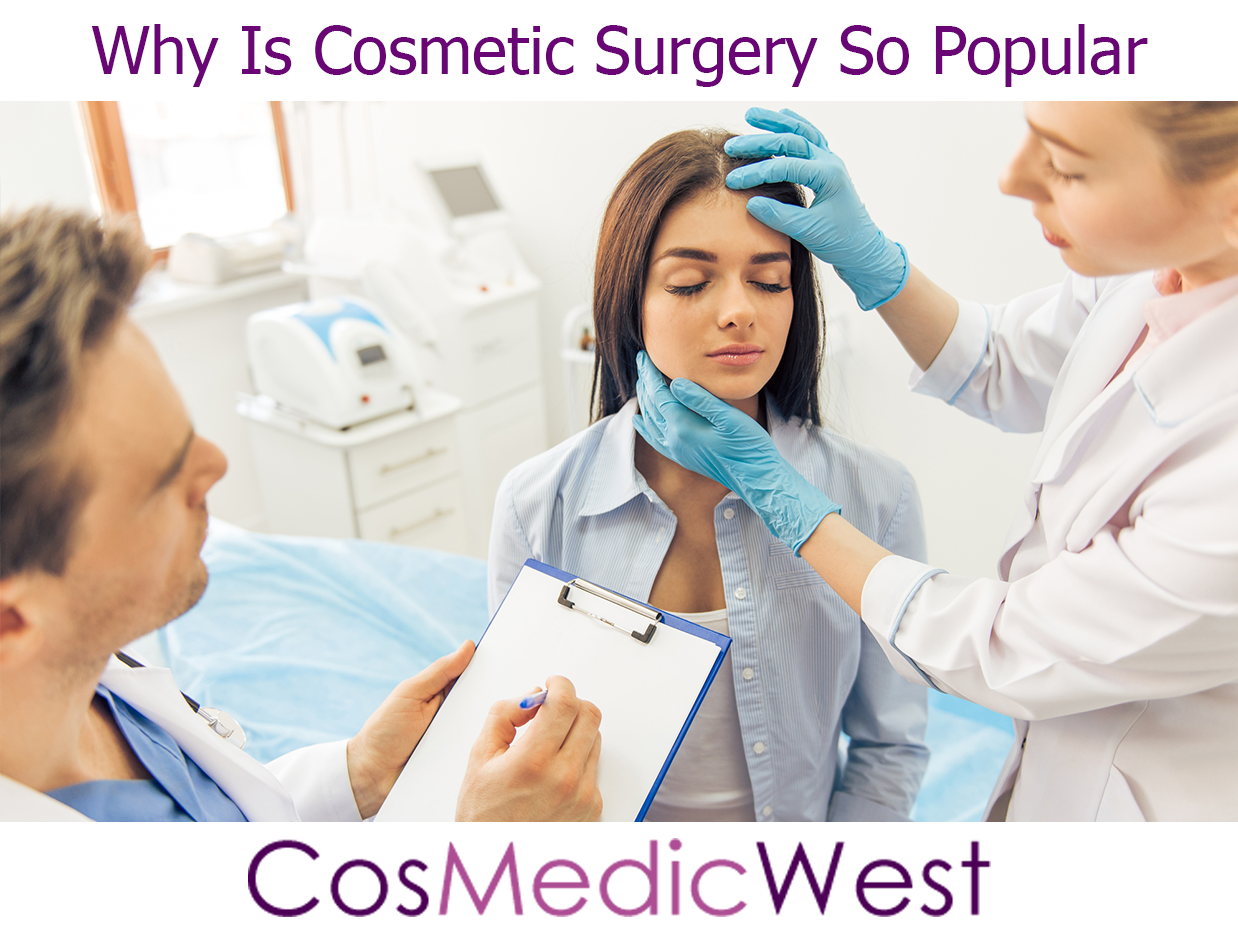Why Is Cosmetic Surgery So Popular - Cosmetic Surgery