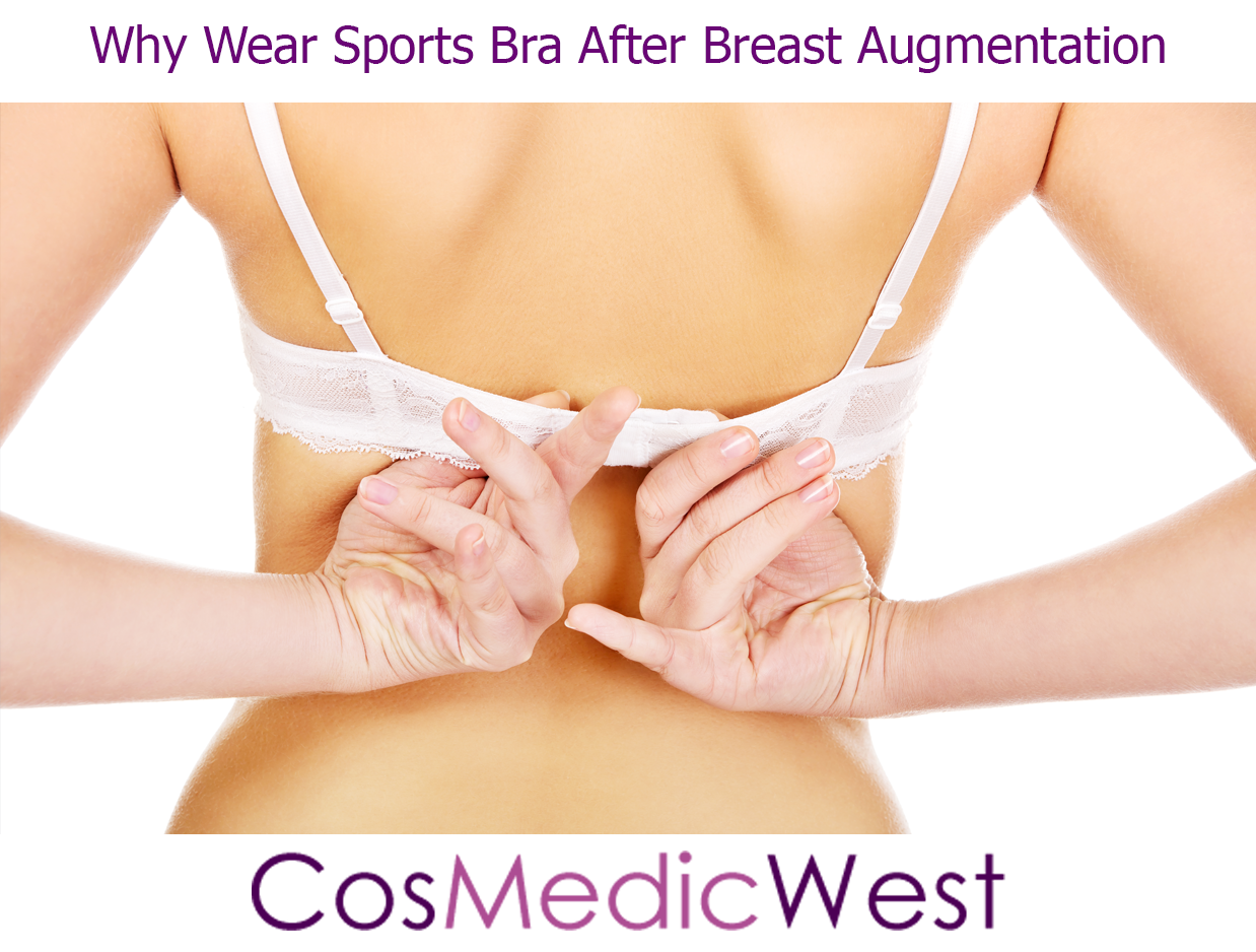 Why Wear Sports Bra After Breast Augmentation - Cosmetic Surgery